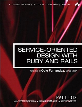service oriented design with ruby on rails prograils books