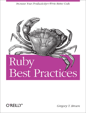 RoR books - Ruby Best Practices - Prograils Blog