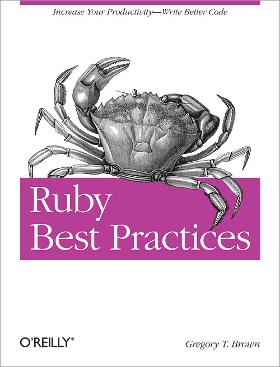 RoR books - Ruby Best Practices - Prograils Blog